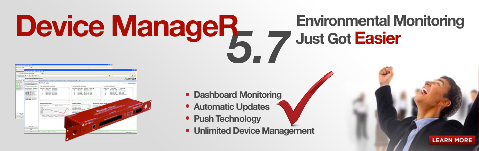 AVTECH Device ManageR - Environmental Monitoring Just Got Easier!