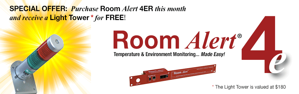 AVTECH Room Alert Special Offer - Purchase Room Alert 4ER this month and receive a Light Tower for FREE!