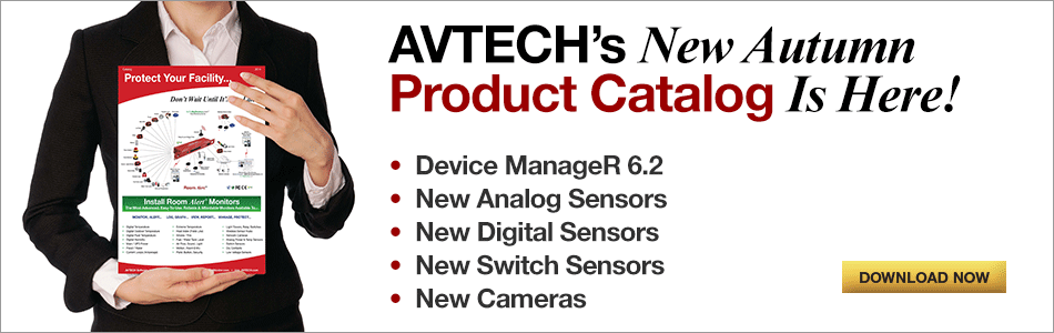 AVTECH Network Cameras - Maximize Your Environmental Monitoring... Incorporate The Benefits Of Network Cameras
