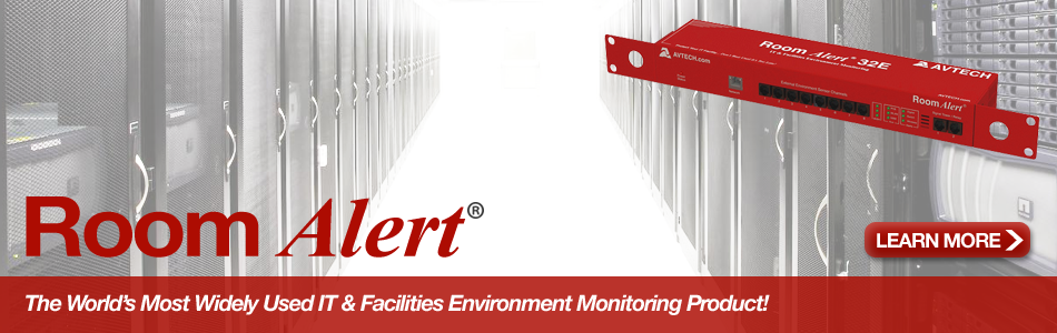 AVTECH Room Alert - The World's Most Widely Used IT and Facilities Environment Monitoring Product!