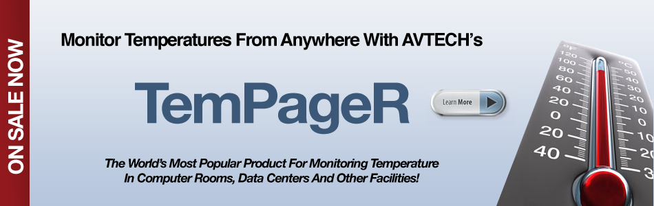 AVTECH TemPageR - The World's Most Popular Product for Monitoring Temperature in Computer RoomSData Centers and Other Facilities