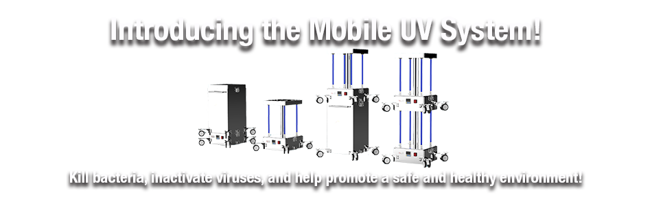 Mobile UV System - MUVS - Affordable Air and Surface Disinfection!