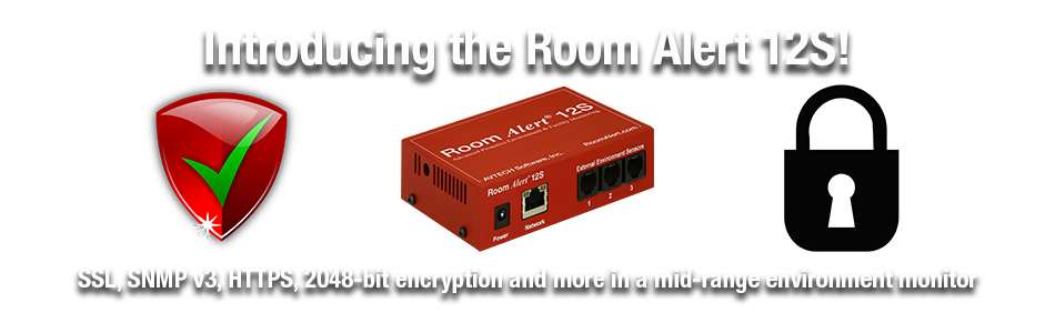 Room Alert 12S... Secure Environment Monitoring Made Easy!