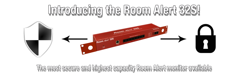 Room Alert 32S... Secure Environment Monitoring Made Easy!