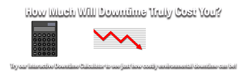 How much will downtime truly cost you?